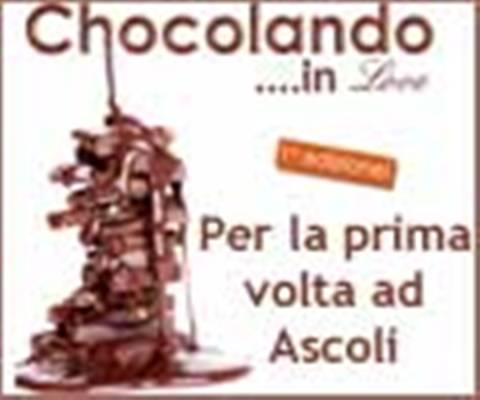 chocolando ad Ascoli