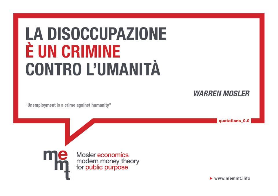 Un manifesto della Me-mmt con una frase cult di Warren Mosler